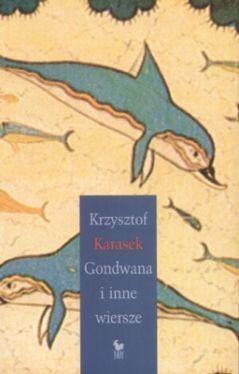 Okładka książki - Gondwana i inne wiersze