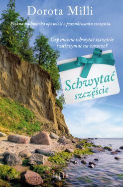 Okładka książki - Schwytać szczęście