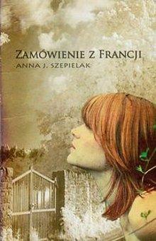 Okładka książki - Zamówienie z Francji