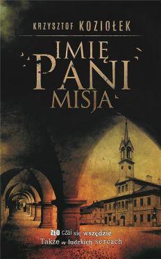 Okładka książki - Imię Pani. Misja