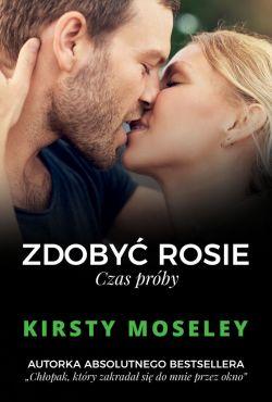 Okładka książki - Zdobyć Rosie. Czas próby