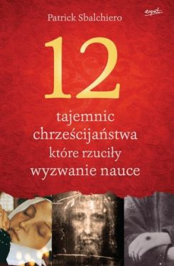 Okładka książki - 12 tajemnic, które rzuciły wyzwanie nauce