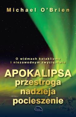 Okładka książki - Apokalipsa: przestroga, nadzieja, pocieszenie