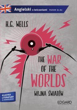 Okładka książki - Wojna światów/The War of the Worlds. Adaptacja klasyki z ćwiczeniami