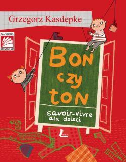 Okładka książki - Bon czy ton savoir-vivre dla dzieci
