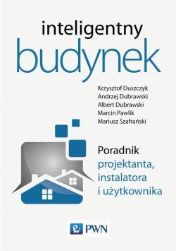 Okładka książki - Inteligentny budynek. Poradnik projektanta, instalatora i użytkownika