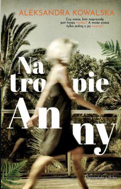 Okładka książki - Na tropie Anny