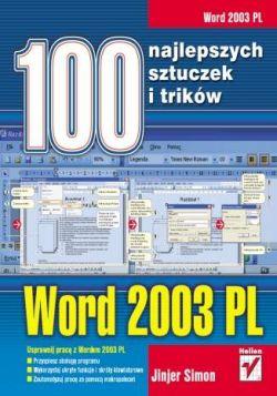 Okładka książki - Word 2003 PL. 100 najlepszych sztuczek i trików
