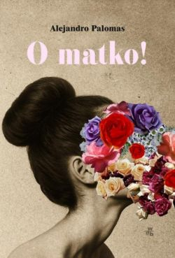 Okładka książki - O matko!