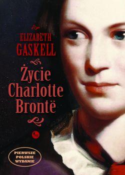 Okładka książki - Życie Charlotte Bronte