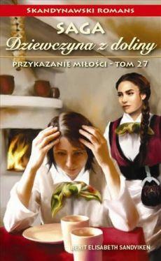 Okładka książki - Dziewczyna z doliny. Tom 27. Przykazanie miłości