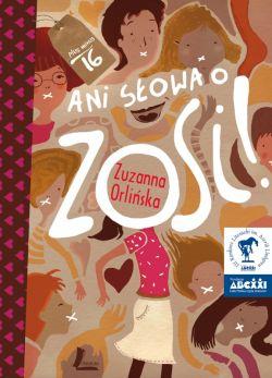 Okładka książki - Ani słowa o Zosi