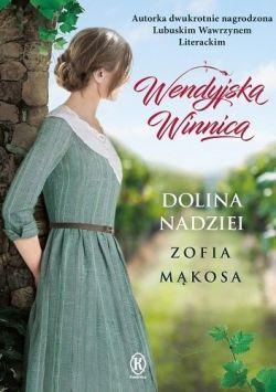 Okładka książki - Wendyjska Winnica. Dolina nadziei