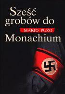 Okładka książki - Sześć grobów do Monachium