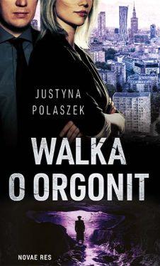 Okładka książki - Walka o orgonit