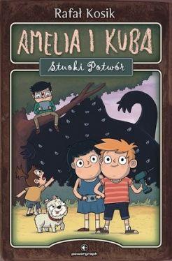 Okładka książki - Amelia i Kuba. Stuoki Potwór