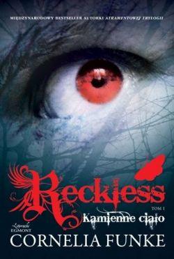 Okładka książki - Reckless. Kamienne ciało