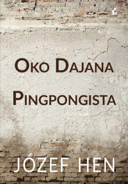 Okładka książki - Oko Dajana. Pingpongista