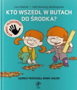 Okładka książki - Kto wszedł w butach do środka?