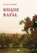 Okładka książki - Ksiądz Rafał