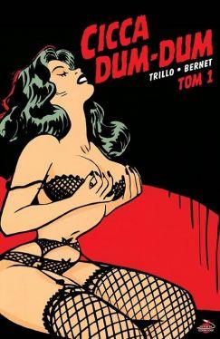 Okładka książki - Cicca Dum-Dum. Tom 1