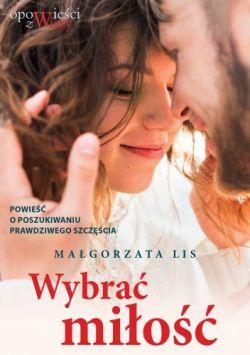 Okładka książki - Wybrać miłość