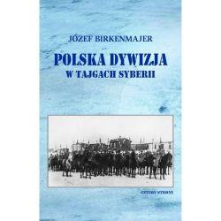 Okładka książki - Polska dywizja w tajgach Syberii