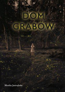 Okładka książki - Dom Grabów