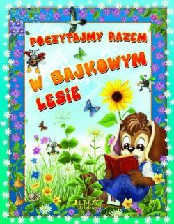 Okładka książki - Poczytajmy razem. W bajkowym lesie