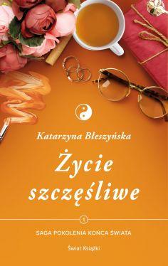 Okładka książki - Życie szczęśliwe