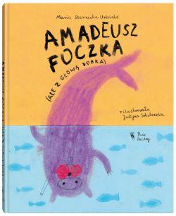 Okładka książki - Amadeusz Foczka (ale z głową bobra)