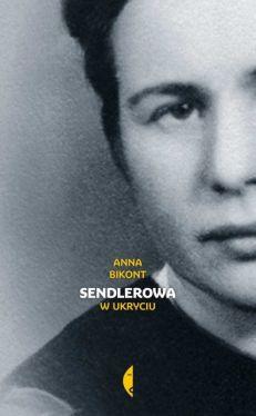 Okładka książki - Sendlerowa. W ukryciu
