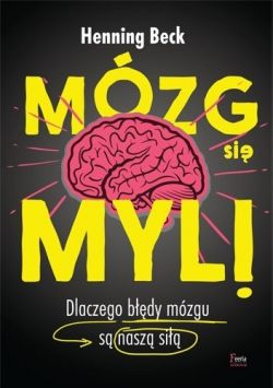 Okładka książki - Mózg się myli