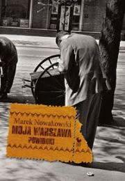 Okładka książki - Moja Warszawa  Powidoki