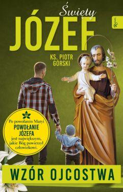 Okładka książki - Święty Józef - Wzór Ojcostwa