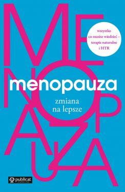 Okładka książki - Menopauza. Zmiana na lepsze