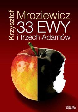 Okładka książki - 33 Ewy i trzech Adamów