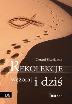 Okładka książki - Rekolekcje wczoraj i dziś