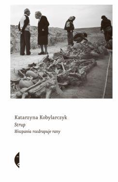Okładka książki - Strup. Hiszpania rozdrapuje rany