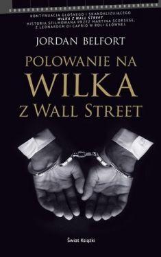 Okładka książki - Polowanie na Wilka z Wall Street