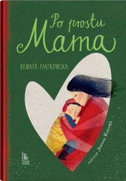 Okładka książki - Po prostu Mama