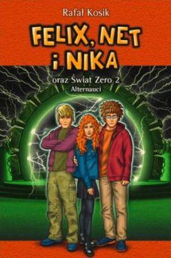 Okładka książki - Felix, Net i Nika oraz Świat Zero 2. Alternauci