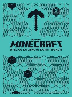 Okładka książki - Minecraft. Wielka kolekcja konstrukcji