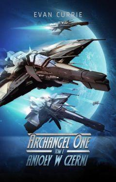 Okładka książki - Archangel One: Anioły w czerni