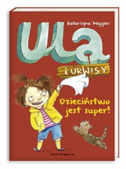 Okładka książki - Dzieciństwo jest super!