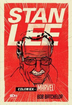 Okładka książki - Stan Lee. Człowiek-Marvel
