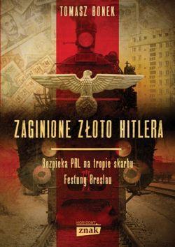 Okładka książki - Zaginione złoto Hitlera