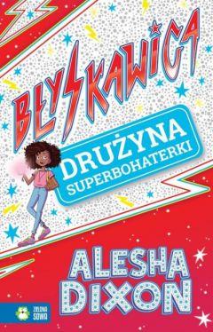 Okładka książki - Błyskawica. Drużyna superbohaterki