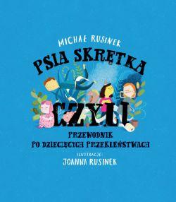 Okładka książki - Psia skrętka, czyli przewodnik po dziecięcych przekleństwach