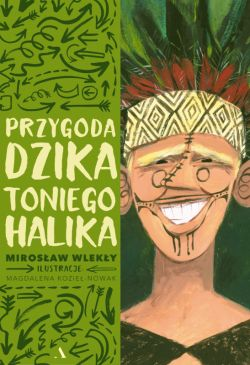 Okładka książki - Przygoda dzika Toniego Halika